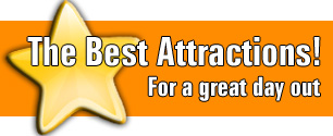 The Best Attractions! For a great day out.